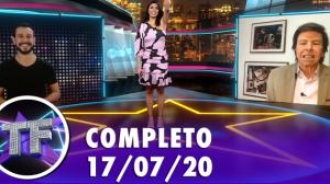 TV Fama (17/07/20) | Completo