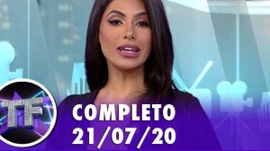 TV Fama (21/07/20) - Completo