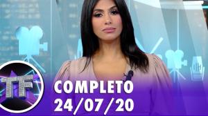 TV Fama (24/07/20) - Completo