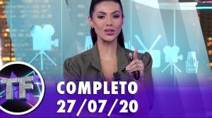 TV Fama (27/07/20) | Completo