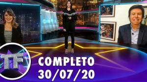 TV Fama (30/07/20) | Completo