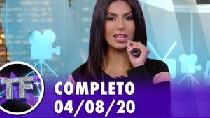TV Fama (04/08/20) | Completo