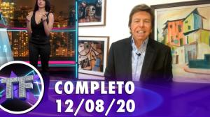 TV Fama (12/08/20) | Completo