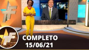 TV Fama (15/06/21)   Completo