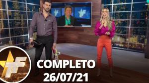 TV Fama (26/07/21)   Completo
