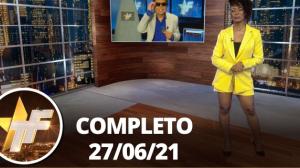 TV Fama (27/07/21)   Completo