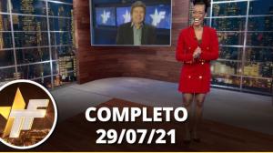 TV Fama (29/07/21)   Completo