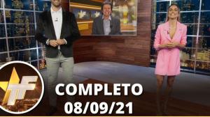 TV Fama (08/09/21) | Completo