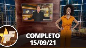 TV Fama (15/09/21) | Completo