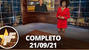 TV Fama (21/09/21) | Completo