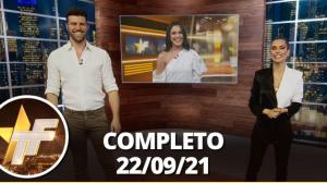 TV Fama (22/09/21) | Completo