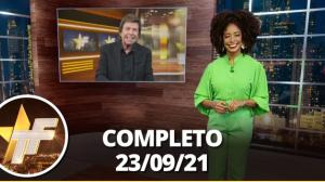 TV Fama (23/09/21) | Completo