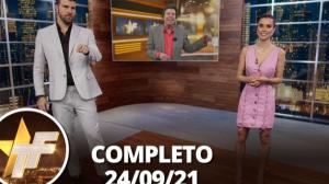 TV Fama (24/09/21) | Completo