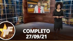 TV Fama (27/09/21) | Completo