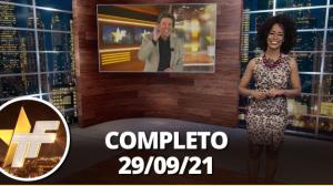 TV Fama (29/09/21) | Completo