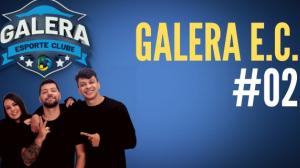 Galera Esporte Clube #2 (18/08/21) | Completo