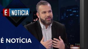 É Notícia analisa o futuro do consumo no Brasil (04/06/19) | Completo