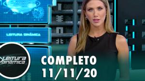Assista à íntegra do Leitura Dinâmica de 11 de novembro de 2020