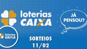 Loterias Caixa:  Quina, Dupla Sena, Lotomania e mais 11/02/2020