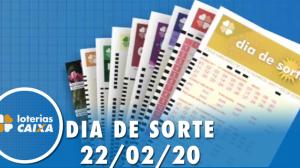 Resultado do Dia de Sorte - Concurso nº 268 - 22/02/2020