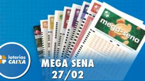 Resultado da Mega-Sena - Concurso nº 2237 - 27/02/2020