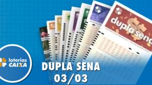 Resultado da Dupla Sena - Concurso nº 2057  - 03/03/2020
