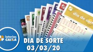 Resultado do Dia de Sorte - Concurso nº 272  - 03/03/2020