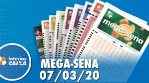Resultado da Mega Sena - Concurso nº 2240 - 07/03/2020