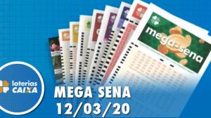 Resultado da Mega-Sena - Concurso nº 2242 - 12/03/2020