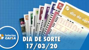 Resultado do Dia de Sorte - Concurso nº 278 - 17/03/2020