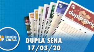 Resultado da Dupla Sena - Concurso nº 2063 - 17/03/2020
