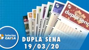 Resultado da Dupla Sena - Concurso nº 2064  - 19/03/2020