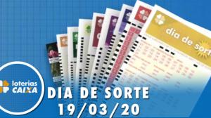 Resultado do Dia de Sorte - Concurso nº 279  - 19/03/2020