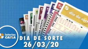 Resultado do Dia de Sorte - Concurso nº 282  - 26/03/2020