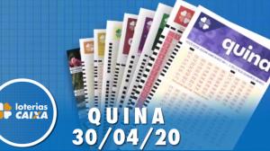 Resultado da Quina - Concurso nº 5258 - 30/04/2020