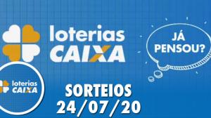 Loterias Caixa: Quina, Lotofácil e Lotomania 24/07/2020