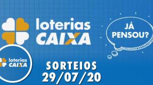 Loterias Caixa: Mega-Sena, Quina e Lotofácil 29/07/2020