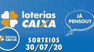 Loterias Caixa: Quina, Dia de Sorte, Dupla Sena e mais 30/07/2020