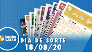 Resultado da Dia de Sorte - Concurso nº 344 - 18/08/2020