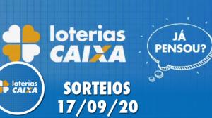 Loterias Caixa: Mega-Sena, Quina, Lotofácil e mais 17/09/2020