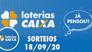 Loterias Caixa: Quina, Lotofácil e Lotomania 18/09/2020