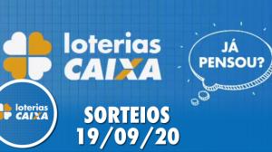 Loterias Caixa: Mega-Sena, Quina, Lotofácil e mais 19/09/2020