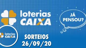 Loterias Caixa: Mega-Sena, Quina, Lotofácil e mais 26/09/2020