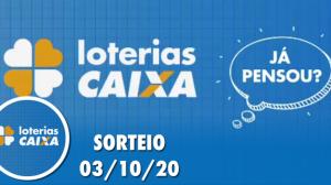 Loterias Caixa: Mega-Sena, Lotofácil e mais 03/10/2020