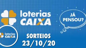 Loterias Caixa: Lotofácil, Lotomania e Quina 23/10/2020