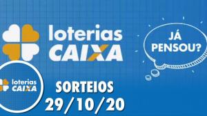 Loterias Caixa: Dia de Sorte, Quina, Lotofácil e mais 29/10/2020