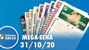 Resultado da Mega-Sena - Concurso nº 2314 - 31/10/2020