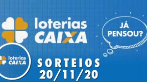 Loterias Caixa: Lotofácil, Lotomania e Quina 20/11/2020