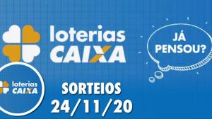 Loterias Caixa: Quina, Lotofácil, Lotomania e mais 24/11/2020