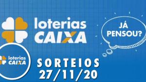 Loterias Caixa: Lotofácil, Lotomania e Quina 27/11/2020